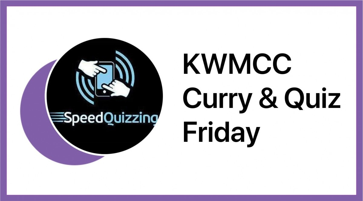 KWMCC Curry & Quiz Friday